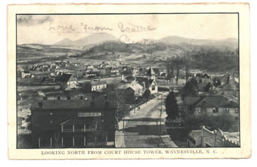 Looking North From Court House Tower Waynesville N C Postmarked September 14 1910 The Windsor Hotel Is Seen In Foreground To Left